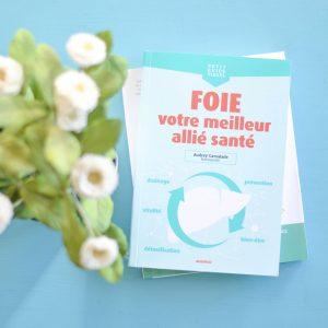 Nettoyage de printemps: Foie votre meilleur allié santé