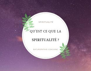 quest-ce-que-la-spiritualite